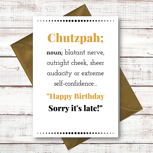 CHUTZPAH LATE BIRTHDAY (CL07)