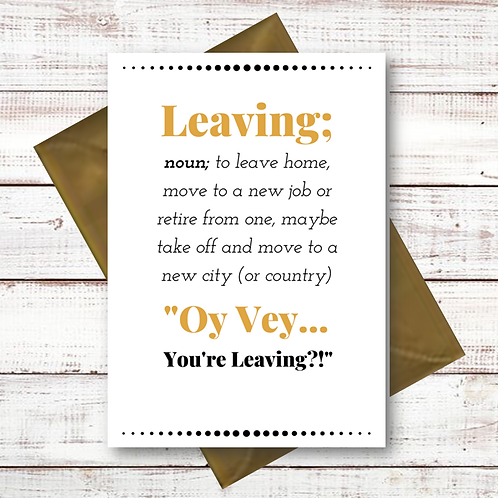 OY VEY YOU'RE LEAVING? (CL04)