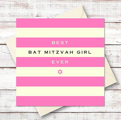 BEST BAT MITZVAH GIRL EVER CARD