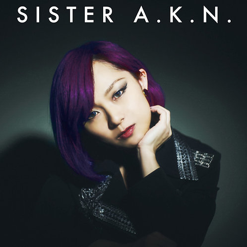 Sister A.K.N. -episode one-