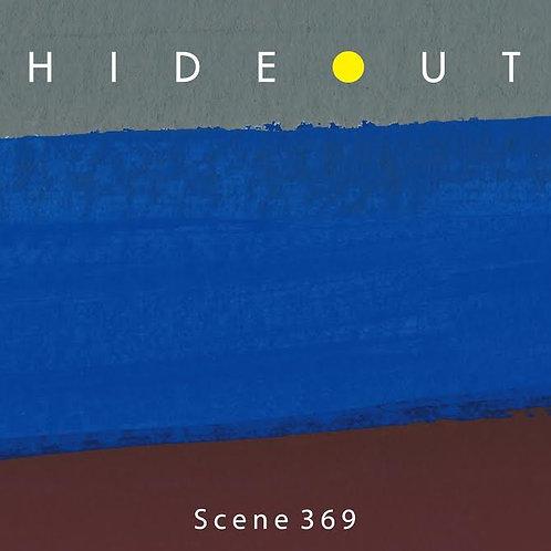 HIDEOUT / Scene369