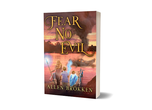 (Pre-Order) Fear No Evil - Towers of Light Book 3