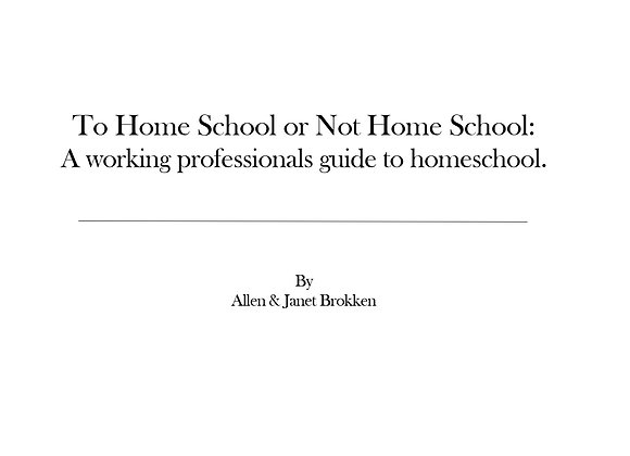 To Home School or Not Home School: A working professional's guide to homeschool.