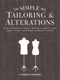 Simple Tailoring and Alterations by J. Francois-Campbell