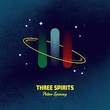 Peter Spacey - Three_Spirits - Album Art 3000.jpg