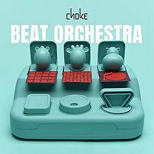 Choke - Beat Orchestra Album Cover art.j