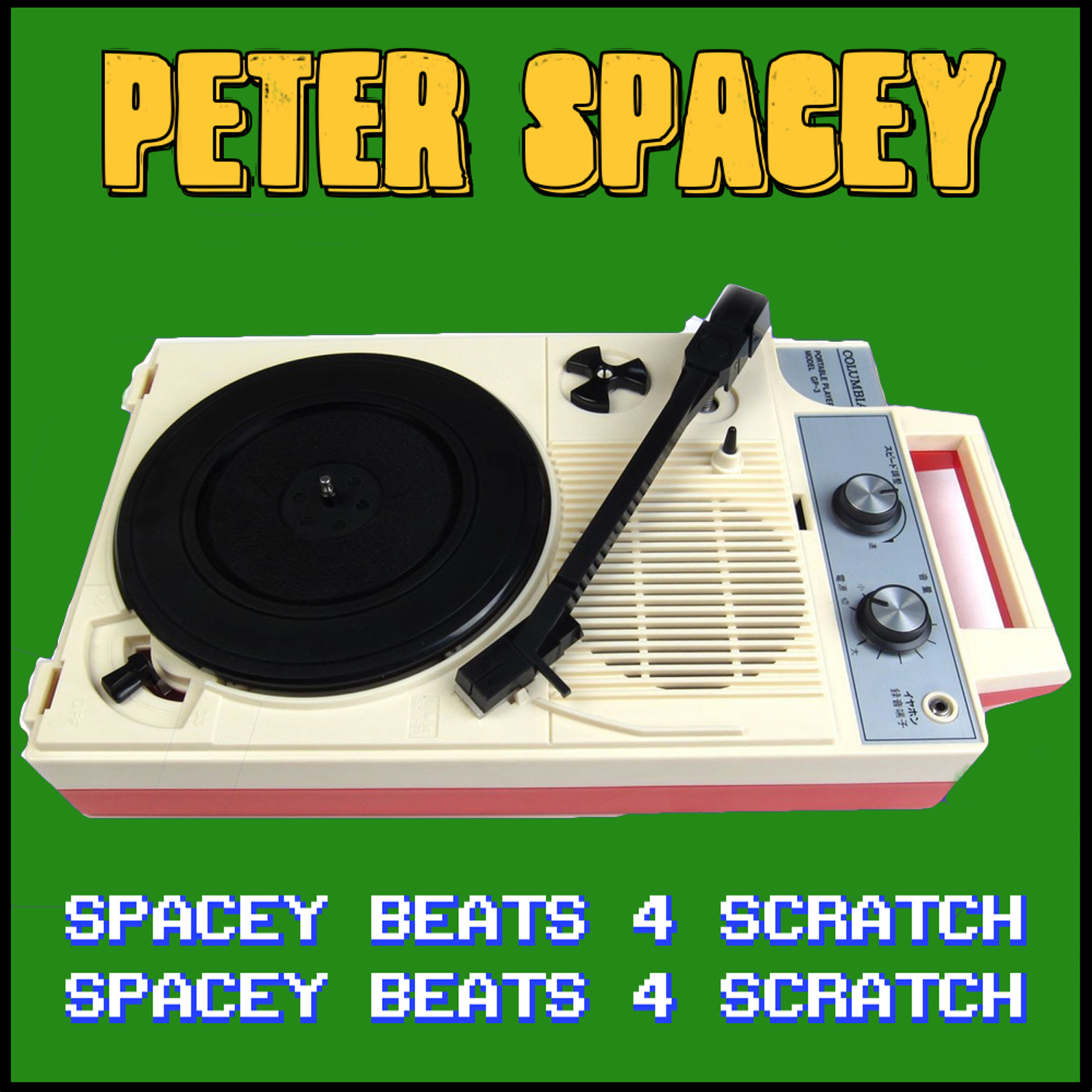 Spacey Beats 4 Scratch - Peter Spacey