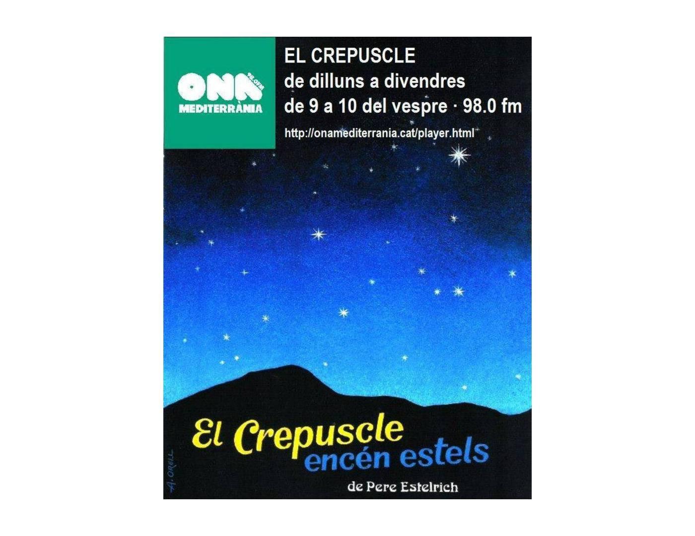 """""""9. Diari de l'expedició santanyinera al voltant de Mallorca, 1899"""" al Programa """"El Crespuscle encén estels"""", d'Ona Mediterrània amb Pere Estelrich."""