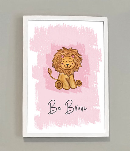 A4 Be Brave Print Blue or Pink