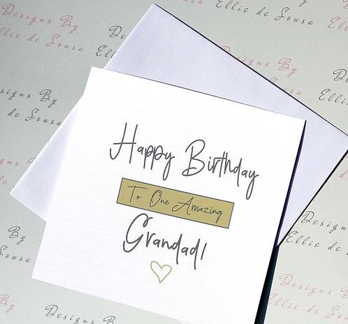 Happy Birthday To One Amazing Grandad!