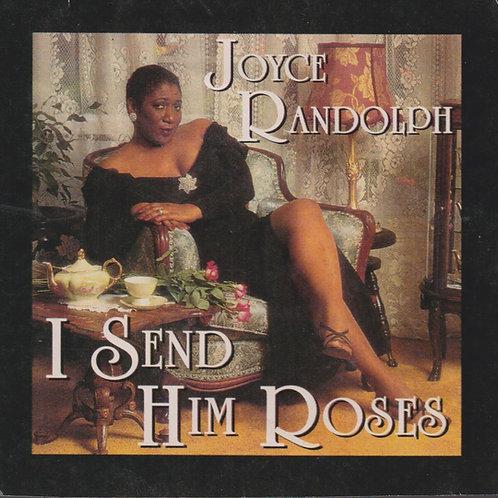Joyce Randolph - I Send Him Roses