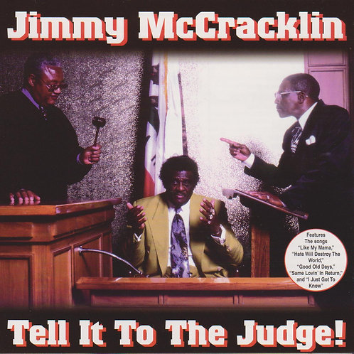 Jimmy McCracklin - Tell It To The Judge