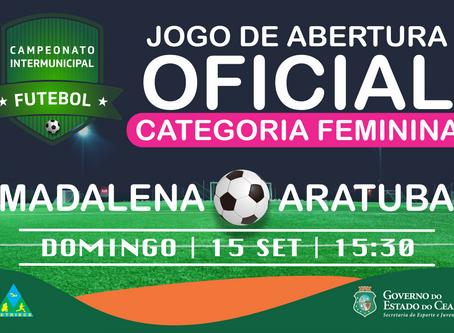JOGO DE ABERTURA DA CATEGORIA FEMININA - CAMPEONATO INTERMUNICIPAL DE FUTEBOL 2019