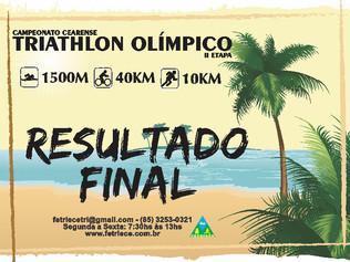 RESULTADO FINAL DO CAMPEONATO CEARENSE DE TRIATHLON OLÍMPICO - II etapa