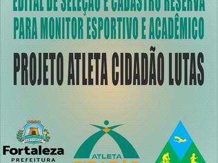 EDITAL DE SELEÇÃO E CADASTRO RESERVA - PROJETO ATLETA CIDADÃO LUTAS