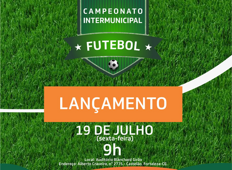 Lançamento Campeonato Intermunicipal de Futebol