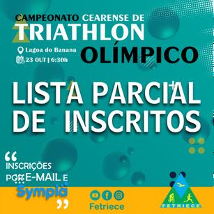 LISTA PARCIAL DE INSCRITOS - CAMPEONATO CEARENSE DE TRIATHLON OLÍMPICO 2021
