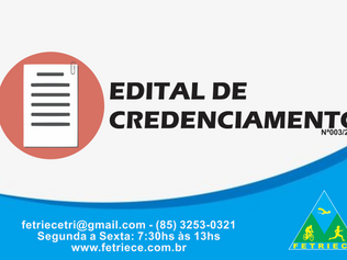 EDITAL DE CREDENCIAMENTO Nº003/2019 - FETRIECE