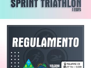 REGULAMENTO - CAMPEONATO CEARENSE DE SPRINT TRIATHLON - I ETAPA - 24/04/2021.