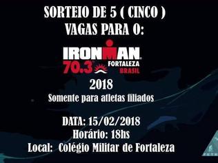 CONCORRA A 05 VAGAS PARA O IRONMAN 70.3 FORTALEZA 2018. FAÇA JÁ SUA FILIAÇÃO!!