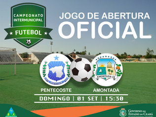 JOGO DE ABERTURA DO CAMPEONATO INTERMUNICIPAL DE FUTEBOL 2019