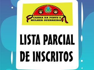 LISTA PARCIAL DE INSCRITOS CABRA DA PESTE E MULHER GUERREIRA 2020
