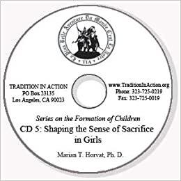 Shaping the Sense of Sacrifice in Girls (CD Five)