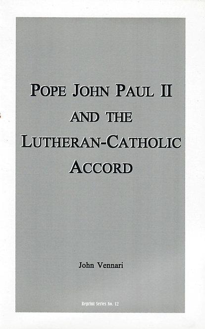 Pope John Paul II and the Lutheran-Catholic Accord