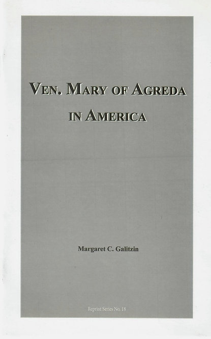 Venerable Mary of Agreda in America