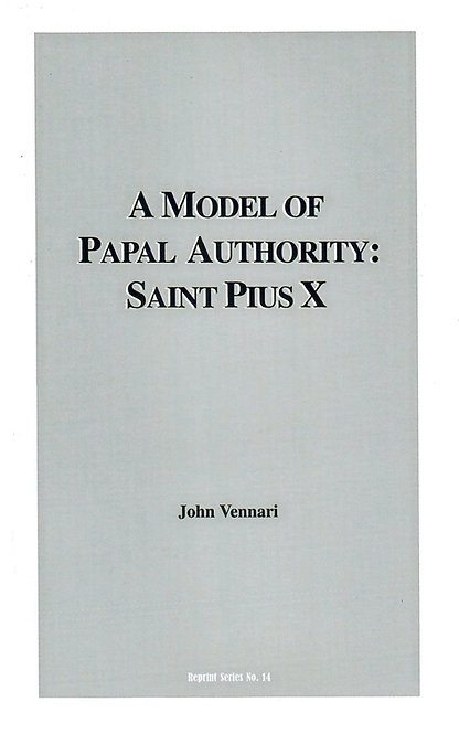 A Model of Papal Authority: St. Pius X