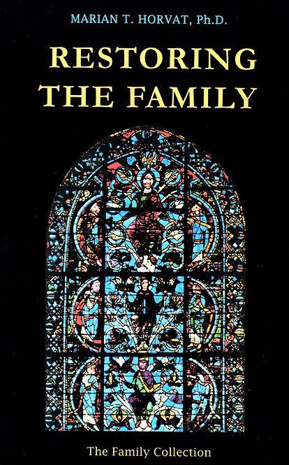 Restoring the Family