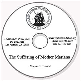 The Suffering of Mother Mariana de Jesus Torres