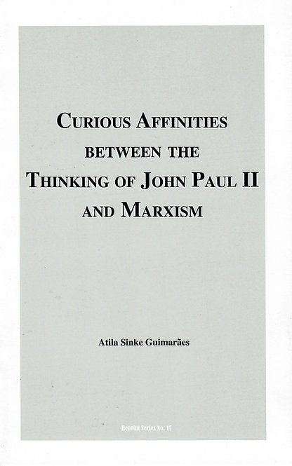 Curious Affinities Between the Thinking of John Paul II and Marxism