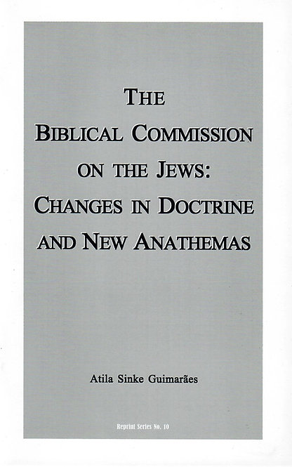 The Biblical Commission on the Jews: Changes in Doctrine and New Anathemas