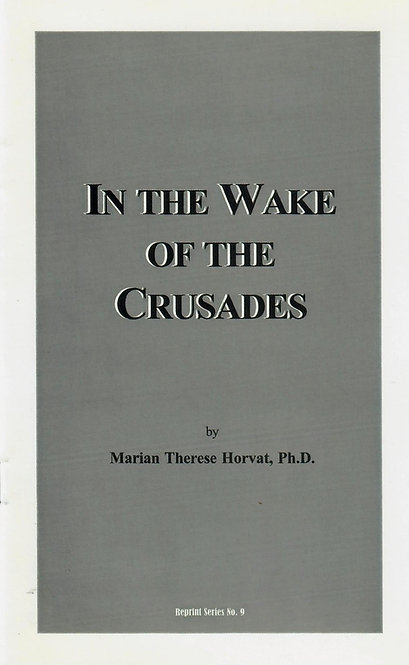 In the Wake of the Crusades