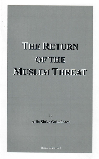 Return of the Muslim Threat