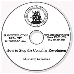 How to Stop the Conciliar Revolution