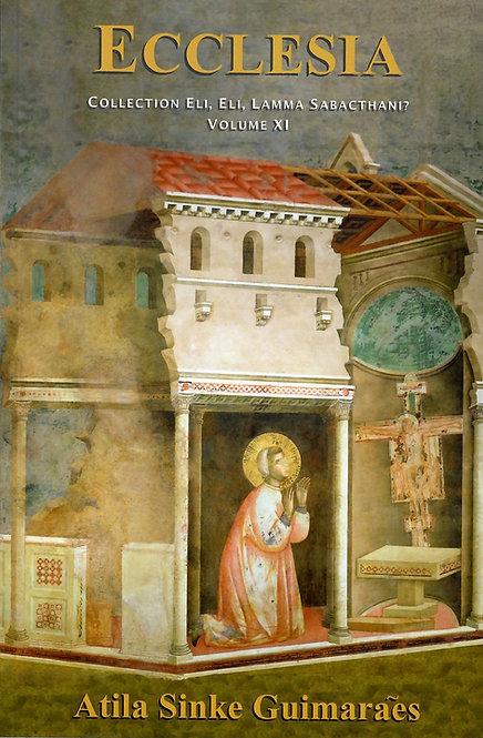 11- Ecclesia (La Iglesia)