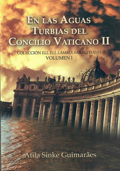 En las Aguas Turbias del Concilio Vaticano II