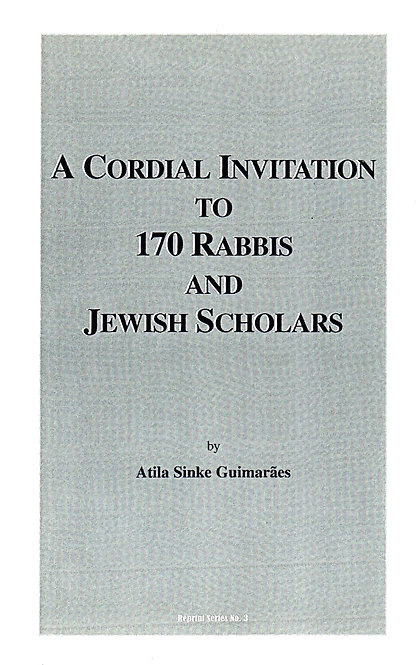 A Cordial Invitation to 170 Rabbis and Jewish Scholars