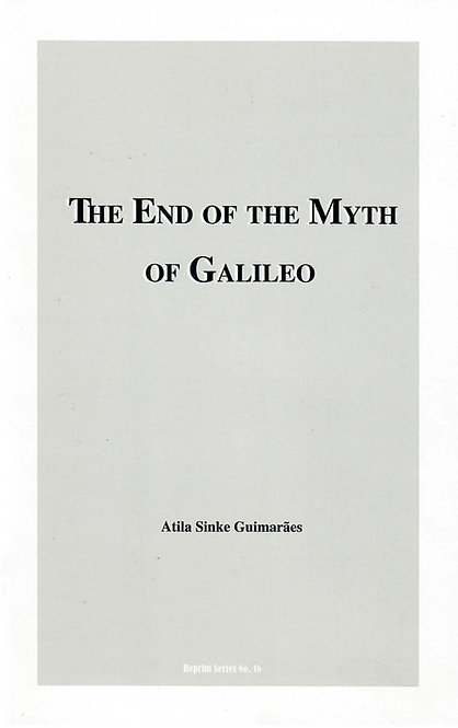 The End of the Myth of Galileo
