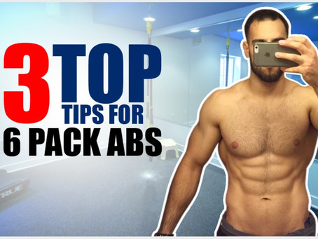 3 Tips For Six Pack Abs!