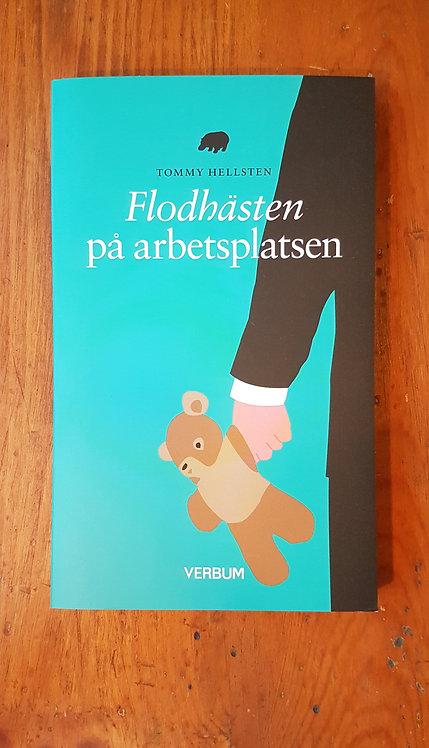 FLODHÄSTEN PÅ ARBETSPLATSEN (pocket)