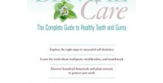 Holistic Dental Care - The Book