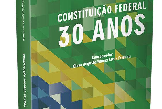 Constituição Federal - 30 Anos