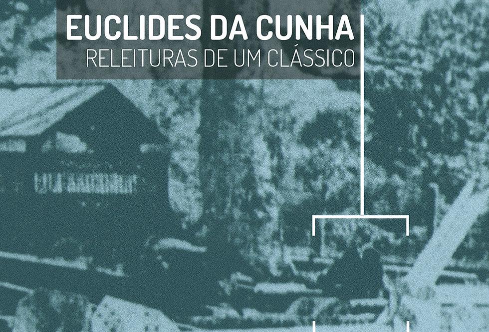 eBook Euclides da Cunha: Releituras de um Clássico