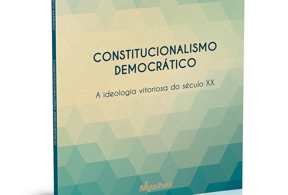 Constitucionalismo Democrático - Luís Roberto Barroso