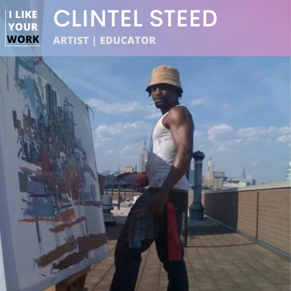 Clintel Steed: Seeing Life Through Paint