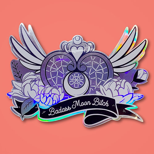 Badass Moon Bitch Holographic Sticker