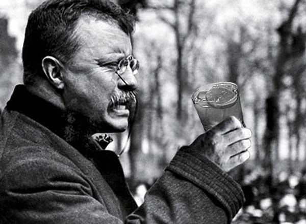 Teddy Roosevelt Was a Badass: A Dee-lightfully Kickass New Cocktail